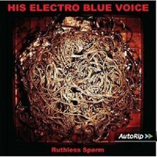 HIS ELECTRO BLUE VOICE - RUTHLESS SPERM  CD NEU