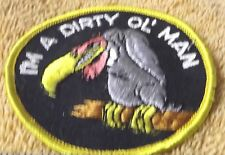 "VINTAGE PATCHES--I'M A DIRTY OL' MAN--3""--BLACK TRIM--PATCH--NEW-FREE SHIPPING"