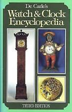 De Carle's Watch and Clock Encyclopedia by The Crowood Press Ltd (Hardback,...