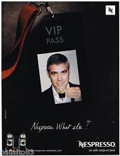 PUBLICITE ADVERTISING 095 2009  NESPRESSO  café GEORGE CLOONEY VIP PASS