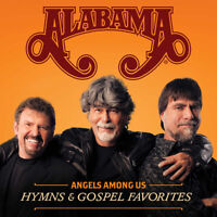 Alabama • Angels Among Us • Hymns & Gospel Favorites CD 2014 Gaither •• NEW ••