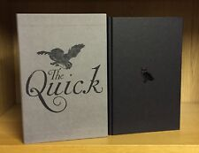 The Quick - Lauren Owen *Signed,Stamped & Numbered 364/500* + Signed,Lined,Dated