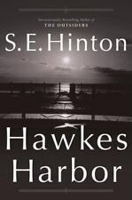 Hawkes Harbor by S. E. Hinton (2004, Hardcover, Revised)