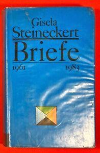 Gisela Steineckert: Briefe 1961 bis 1983