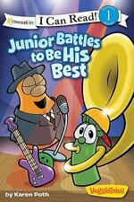 I Can Read! / Big Idea Books / VeggieTales: Junior Battles to Be His Best by Kar