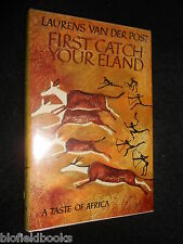 First Catch Your Eland by Laurens Van der Post (Hardback, 1977-1st) Food History