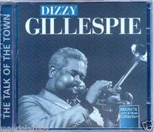 Dizzy Gillespie. The Talk Of The Town (2000) CD NUOVO Girl Of My Dreams. Sibony