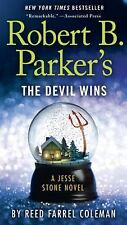 A Jesse Stone Novel: Robert B. Parker's the Devil Wins 14 by Reed Farrel Coleman