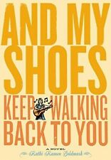 And My Shoes Keep Walking Back to You, Good Books