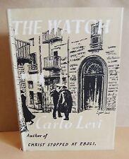 Carlo Levi The Watch Cassell HB Vintage Fiction DJ Translated John Farrar 1952