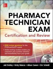 Pharmacy Technician Exam Certification and Review by Allison Cannon, Eric...