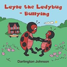 Layla the Ladybug by Darlington Johnson (2010, Hardcover)