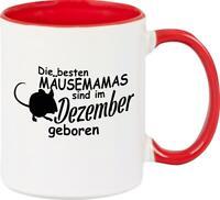 Kaffeepott, Die besten Mäusemamas sind im Dezember geboren Maus Farbmaus Haustie