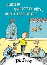 Choisir une P'tite Bête, Quel Casse-Tête! (2016, Hardcover)