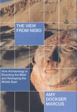 The View from Nebo: How Archeology is Rewriting th