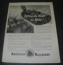 Print Ad 1942 Association of American Railroads WWll Putting the HEAT on Hitler