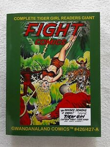 Tiger Girl Complete Readers Giant (Gwandanaland Comics, 2019) TPB