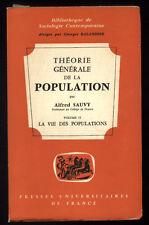 ALFRED SAUVY, THÉORIE GÉNÉRALE DE LA POPULATION TOME 2 VIE
