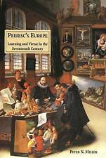 Peiresc's Europe: Learning and Virtue in the Seventeenth Century-ExLibrary