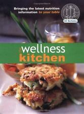 The Wellness Kitchen: Bringing the Latest Nutrition Information to Your Table S