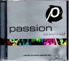 Passion - Our Love Is Loud - MUSIC CD