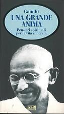LIBRO Una grande anima. Pensieri spirituali per la vita concreta Gandhi Red ediz
