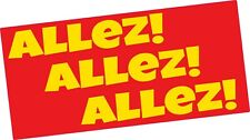 Liverpool FC ALLEZ ALLEZ ALLEZ vinyl sticker Red and Yellow Premier League 2019