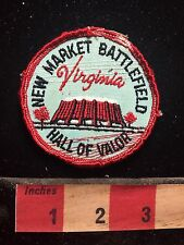 Vintage NEW MARKET BATTLEFIELD HALL OF VALOR State Historical Park VA Patch S76D