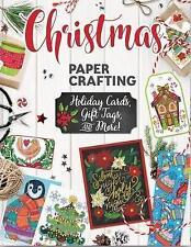 Christmas Papercrafting by Angelea van Dam, Suzy Toronto, Valentina Harper, Robin Pickens, Thaneeya McArdle (Paperback, 2017)