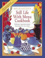 Still Life with Menu Cookbook: Fifty New Meatless... by Katzen, Mollie Paperback