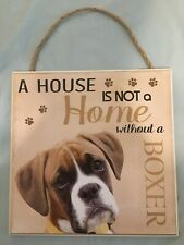 "NEW 8x8 ""A House Is Not A Home Without A Boxer"" Beige Pet Dog Plaque / Wall Sign"