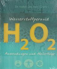 WASSERSTOFFPEROXID H2O2 - Dr. Jochen Gartz BUCH - NEU