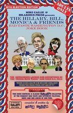 Trump vs Hillary : The Ultimate Bad Taste Political Joke Book: By Callie, Mik...