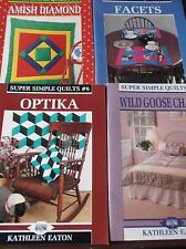 LOT 4 SUPER SIMPLE QUILTS PATTERNS BY KATHLEEN EATON AMISH FACETS GOOSE OPTIKA