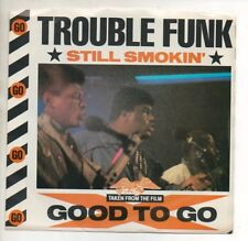 """TROUBLE FUNK 45 RPM Pro Record w/ Pic Slv  """"STILL SMOKIN'"""" Mint! from GOOD TO GO"""