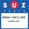 09404-10415-000 Suzuki Clamp(l:45) 0940410415000, New Genuine OEM Part