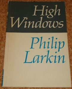 HIGH WINDOWS - Philip Larkin - 1974 rare poetry Faber 42pg paperback book