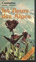 Connaître, trouver, identifier les fleurs des Alpes.Robert FRITSCH. SAEP SV2