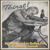 Thirst! by Willem Breuker (CD, Jan-2003, Bvhaast)