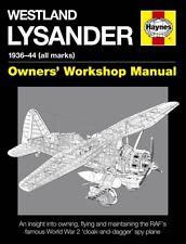 Westland Lysander Manual (Owners Workshop Manual) (Haynes Owners' Workshop Manu.