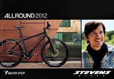 Katalog 2012 Stevens Allround Fahrräder Bikes Fahrrad Prospekt 9X 8X HS 7X Disc