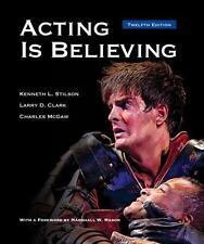 Acting Is Believing by Kenneth L. Stilson, Larry D. Clark and Charles McGaw (201