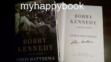 SIGNED Bobby Kennedy A Raging Spirit by Chris Matthews, Hardcover autographed