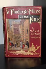 RARE! 1889 A THOUSAND MILES UP THE NILE EXPLORATION ANCIENT EGYPT RUINS PYRAMIDS