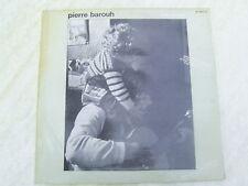 BAROUH PIERRE LP 33t CA VA CA VIENT + 11 (J. HIGELIN).