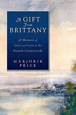 Marjorie Price~A Gift From Brittany~Signed 1St/Dj~Nice Copy