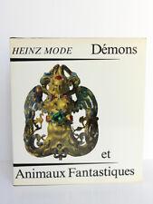 Démons et Animaux Fantastiques, Heinz MODE. Aux Quais de Paris, 1977. Relié.