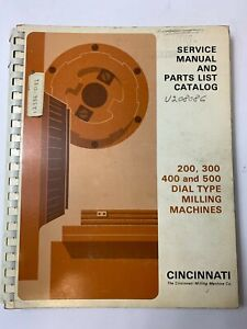 CINCINNATI MILLING MACHINE SERVICE MANUAL & PARTS LIST CATALOG