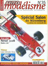 AUTO MODELISME n°35 04/1999 Salon NUREMBERG FERRARI 312B CITROEN VISA