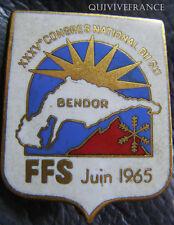 SK1214 - INSIGNE 35° CONGRES NATIONAL DU SKI 1965 BENDOR FFS